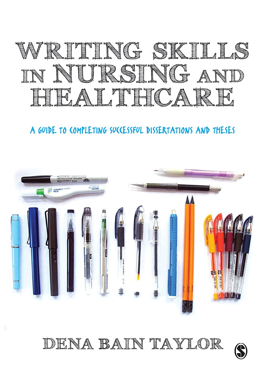 見るジャンプ見つけるWriting Skills in Nursing and Healthcare: A Guide to Completing Successful Dissertations and Theses (English Edition)