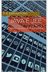 Java e JEE: 220 Respostas de Especialistas (Portuguese Edition) Kindle Edition