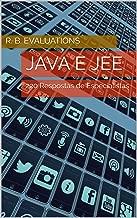 Java e JEE: 220 Respostas de Especialistas