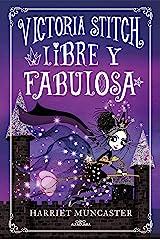 Libre y fabulosa (Spanish Edition) Kindle Edition