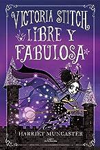 Libre y fabulosa (Spanish Edition)