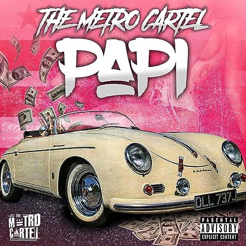 Papi [Explicit] de The Metro Cartel en Amazon Music - Amazon.es