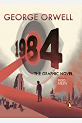 Nineteen Eighty-Four: The Graphic Novel Kindle Edition