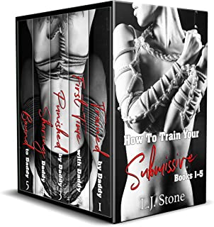 How To Train Your Submissive (Books 1-5): A First Time Submissive BDSM Bundle