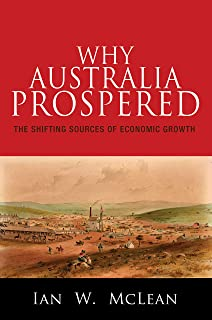 Why Australia Prospered: The Shifting Sources of Economic Growth: 43
