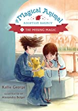The Missing Magic (The Magical Animal Adoption Agency Book 3)