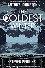 The Coldest Winter (The Coldest City) Kindle Edition