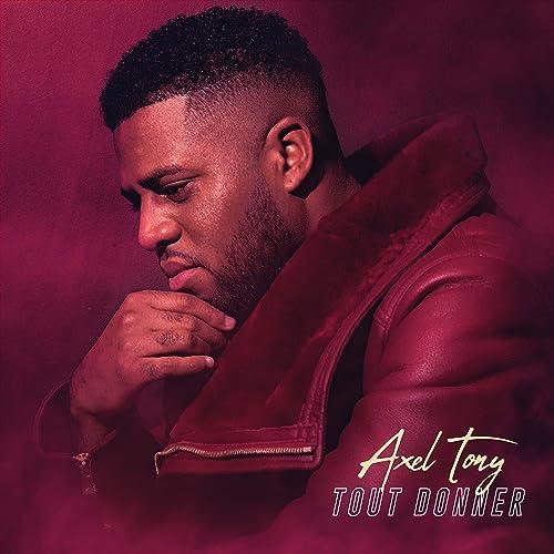 Tout Donner By Axel Tony On Amazon Music Amazon Com