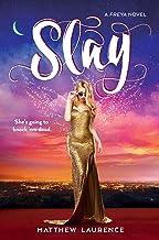 Slay: A Freya Novel (Freya, 2)