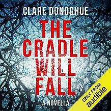 The Cradle Will Fall: DI Mike Lockyer Novella