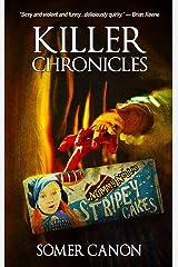 Killer Chronicles Kindle Edition