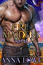 Fire Maidens: Rome (Billionaires & Bodyguards Book 3)