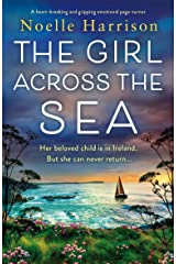 The Girl Across the Sea: A heartbreaking and gripping emotional page-turner (English Edition) Format Kindle