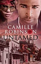 UNTAMED: The Heart Of Tomas (The Larieux Family Saga Book 2)