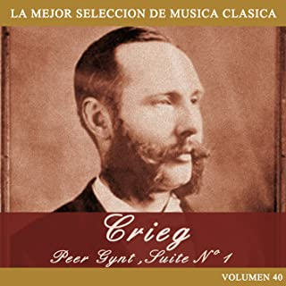 Grieg: Peer Gynt, Suite No. 1