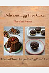 Delicious Eggless Cakes Kindle Edition