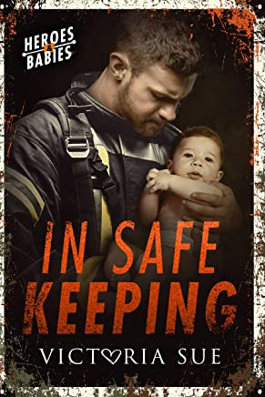 In Safe Keeping (Heroes and Babies Book 2) (English Edition)