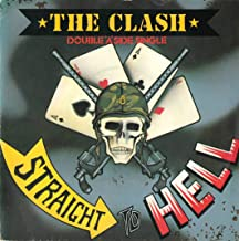 CLASH Should I Stay Or Should I Go / Straight to Hell 7