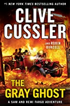 The Gray Ghost (A Sam and Remi Fargo Adventure Book 10)