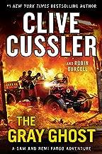 The Gray Ghost (A Sam and Remi Fargo Adventure Book 10)