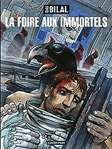 La trilogie nikopol - t01 - la foire aux immortels (La Trilogie Nikopol (1))