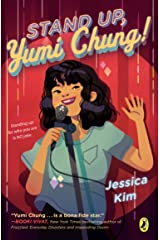 Stand Up, Yumi Chung! Kindle Edition