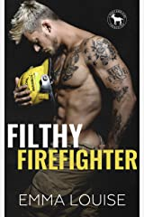 Filthy Firefighter: A Hero Club Novel Kindle Edition