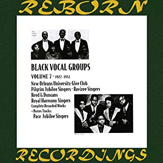 Black Vocal Groups, 1927 - 1941 - Vol. 7 (HD Remastered)