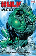 Hulk: The Dogs Of War (Incredible Hulk (1999-2007))
