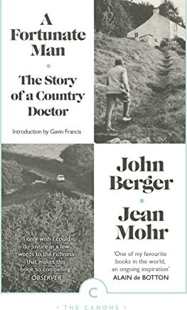 A Fortunate Man: The Story of a Country Doctor (Canons Book 43) (English Edition)