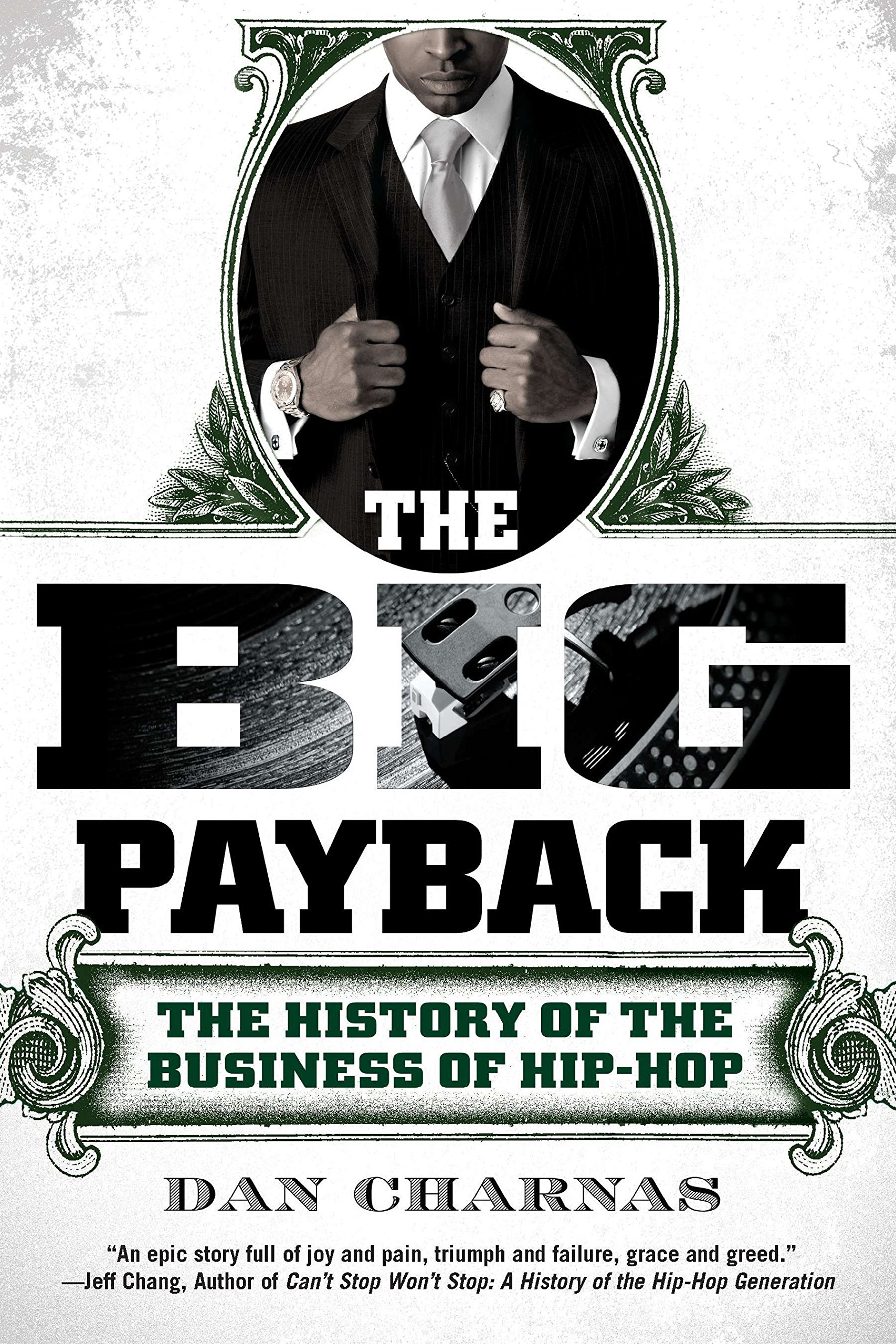 Image OfThe Big Payback: The History Of The Business Of Hip-Hop