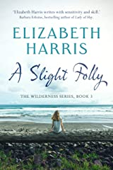 A Slight Folly (The Wilderness Series Book 3) Kindle Edition