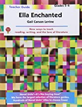 Ella Enchanted - Teacher Guide by Novel Units
