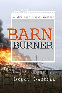 Barn Burner (Jubilant Falls series Book 1)