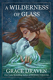 A Wilderness of Glass