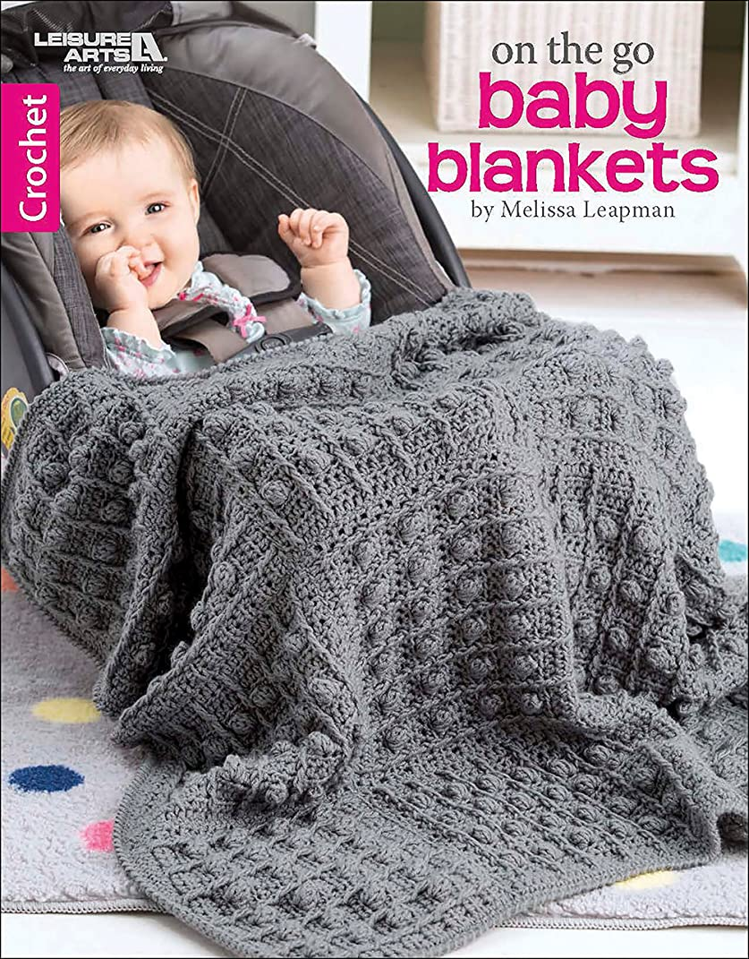 LEISURE ARTS 7099 On The On The Go Baby Blankets