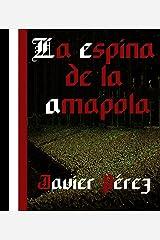 La Espina de la Amapola (SERIE REPÚBLICA DE WEIMAR 3) Versión Kindle