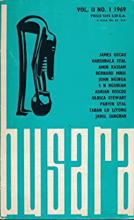 Busara : Various Levels of Betrayal in a Wreath For Udomo; Okar's Unheeded Voice; Narayan & the Emerging Indian Fiction; A History of Neo African Literature