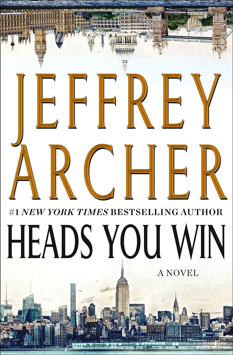 バルセロナ崖かろうじてHeads You Win: A Novel (English Edition)
