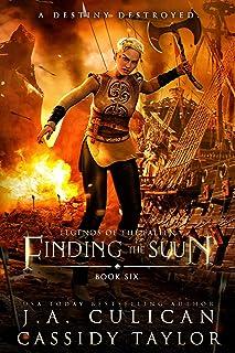 Finding the Suun (Legends of the Fallen Book 6)