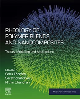 Rheology of Polymer Blends and Nanocomposites: Theory, Modelling and Applications (Micro and Nano Technologies)