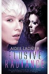 Elusive Radiance Kindle Edition