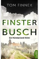 Finsterbusch: Ein Münsterland-Krimi. Der fünfte Fall für Tenbrink und Bertram (Münsterland-Reihe 5) Kindle Ausgabe