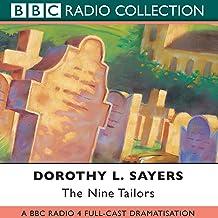 The Nine Tailors: A BBC Full-cast Radio Drama (BBC Radio Collection)