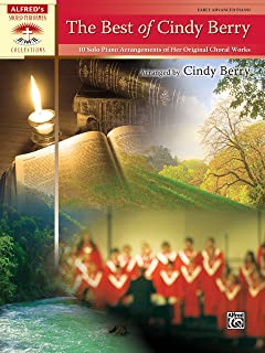 The Best of Cindy Berry: 10 Solo Piano Arrangements of Her O