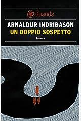 Un doppio sospetto: Un'indagine per l'agente Erlendur Sveinsson Formato Kindle