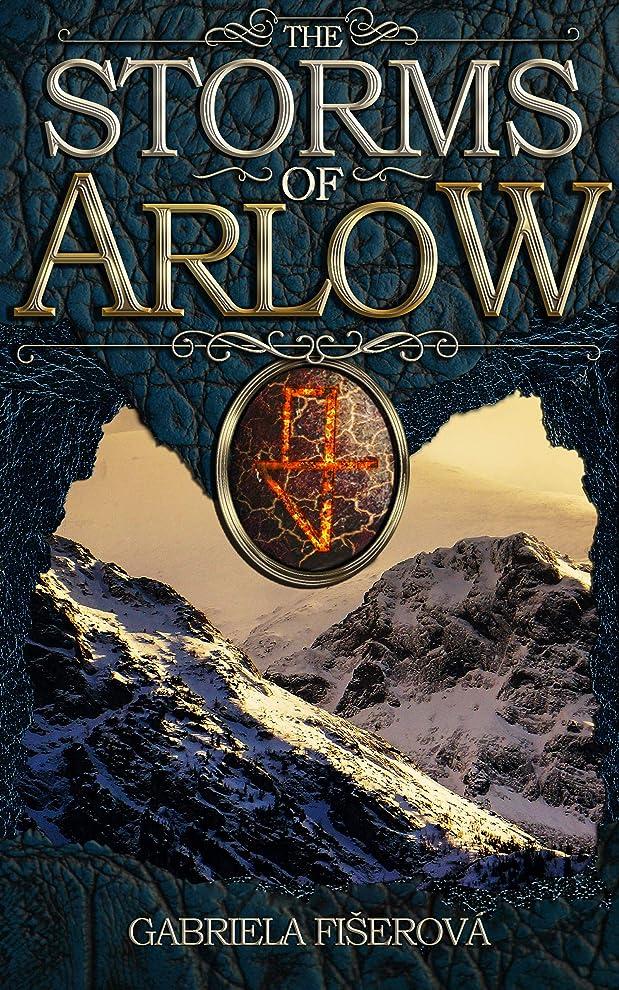 象一般化するショートカットThe Storms of Arlow (Wright of Fire Book 1) (English Edition)