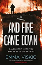 And Fire Came Down: Unputdownable aussie noir with a twist in the tail (Caleb Zelic Book 2) (English Edition)