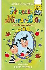 Princess Mirror-Belle and Snow White (English Edition) Versión Kindle