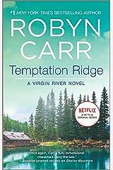 Temptation Ridge: Book 6 of Virgin River series Kindle Edition